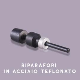 riparafori in acciaio teflonato